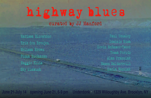 Highway Blues group show at Underdonk